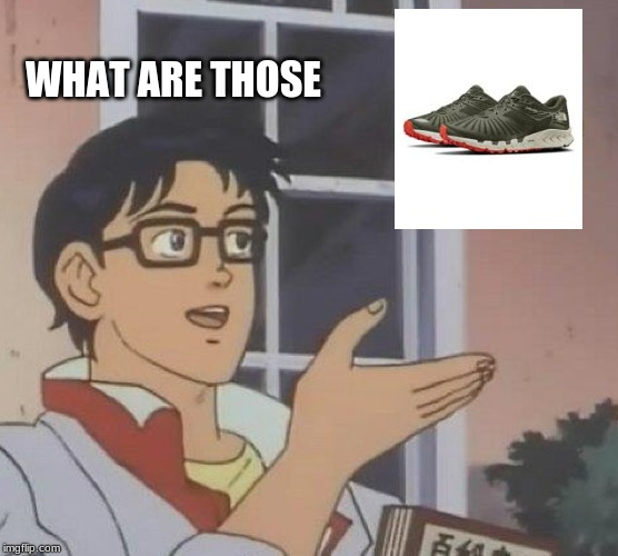 Is This A Pigeon Meme | WHAT ARE THOSE | image tagged in memes,is this a pigeon | made w/ Imgflip meme maker