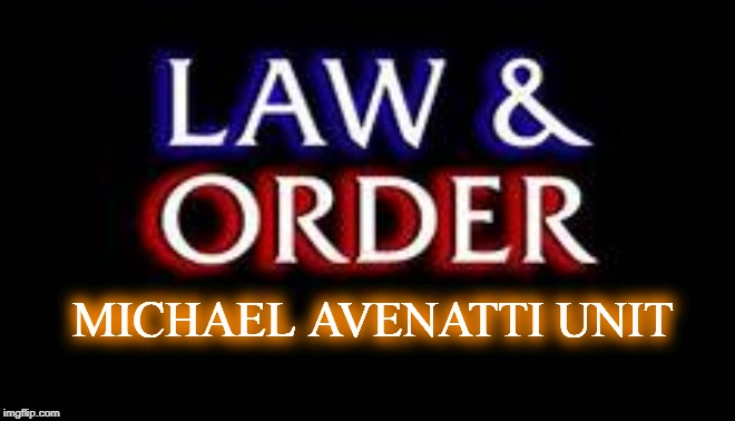 I smell a new series for NBC |  MICHAEL AVENATTI UNIT | image tagged in law and order,msnbc,nbc,politics,conservatives,donald trump | made w/ Imgflip meme maker