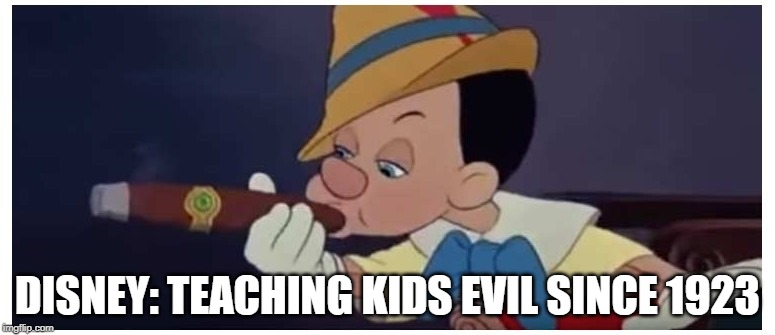 Bad Disney! |  DISNEY: TEACHING KIDS EVIL SINCE 1923 | image tagged in disney | made w/ Imgflip meme maker