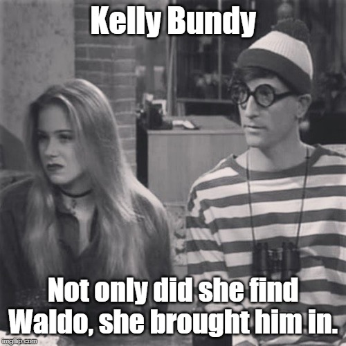 Kelly Bundy captures Waldo |  Kelly Bundy; Not only did she find Waldo, she brought him in. | image tagged in where's waldo,married with children | made w/ Imgflip meme maker