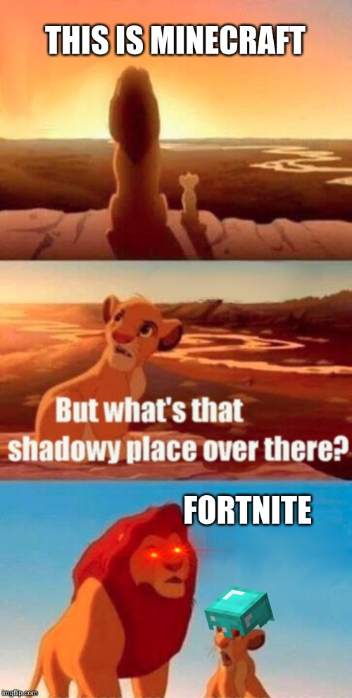 Simba Shadowy Place | THIS IS MINECRAFT FORTNITE | image tagged in memes,simba shadowy place | made w/ Imgflip meme maker