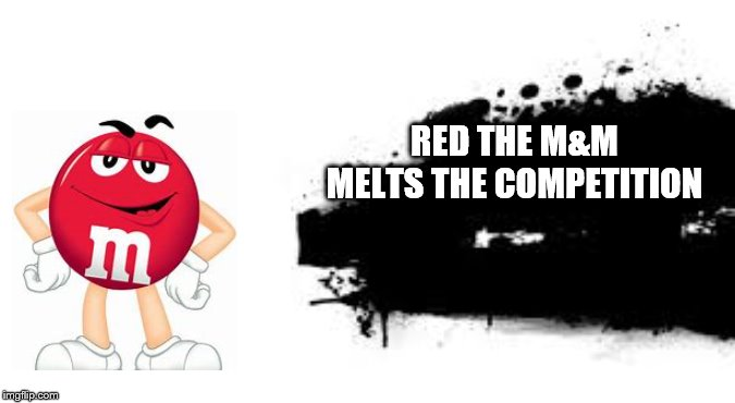 Super Smash Bros. SPLASH CARD |  RED THE M&M MELTS THE COMPETITION | image tagged in super smash bros splash card | made w/ Imgflip meme maker