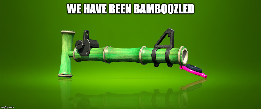 WE HAVE BEEN BAMBOOZLED | made w/ Imgflip meme maker