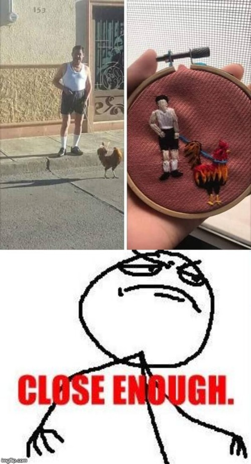 A Stitch in time |  . | image tagged in memes,close enough,totally looks like | made w/ Imgflip meme maker