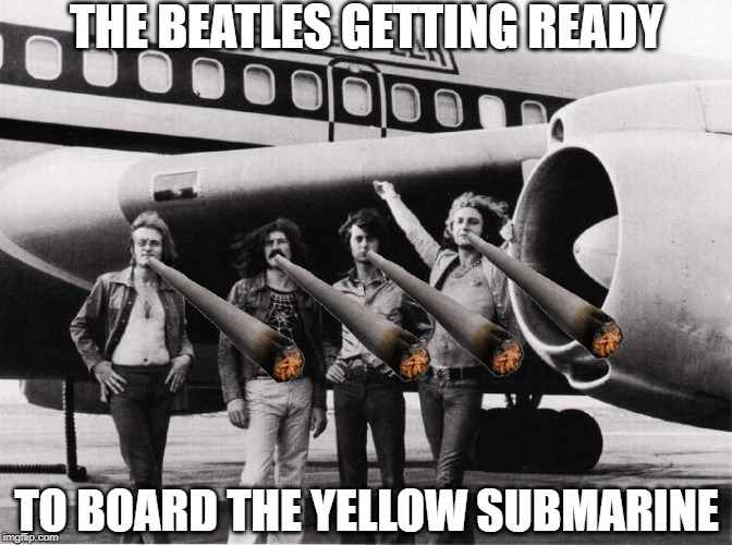 THE BEATLES GETTING READY TO BOARD THE YELLOW SUBMARINE | image tagged in led zeppelin,the beatles | made w/ Imgflip meme maker