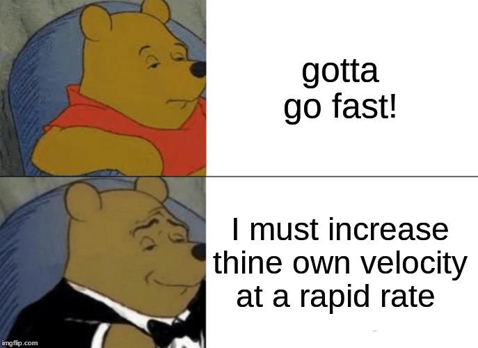 acceleration yes - Imgflip
