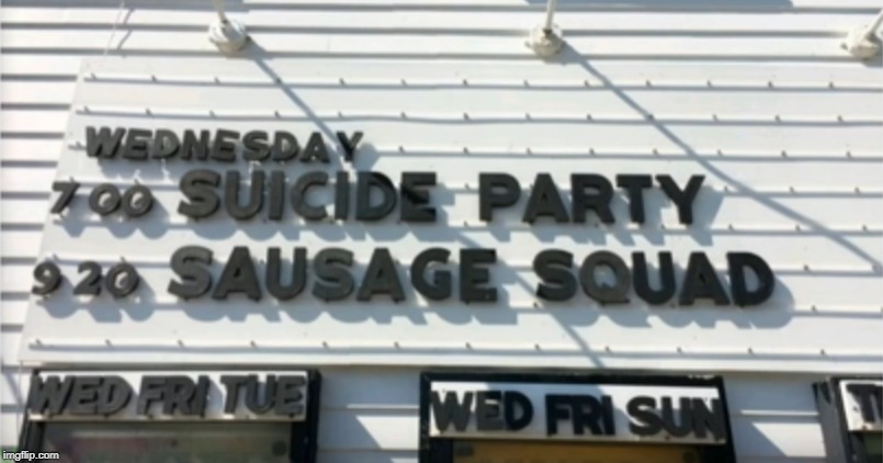 Which one do you wanna see first Suicide Party or Sausage Squad ? I hear there both pretty average. | image tagged in movies,messed up,sausage party,suicide squad | made w/ Imgflip meme maker