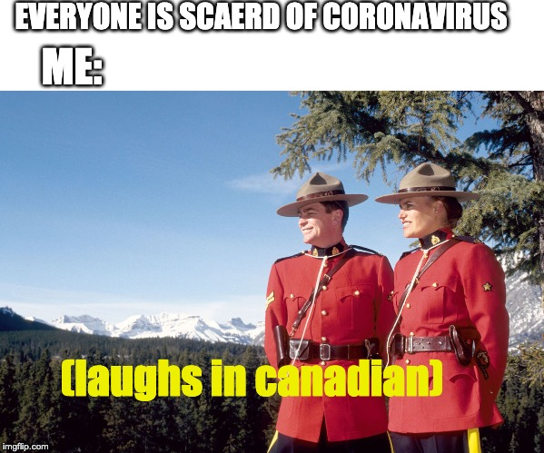 Canada Mountain Police Imgflip
