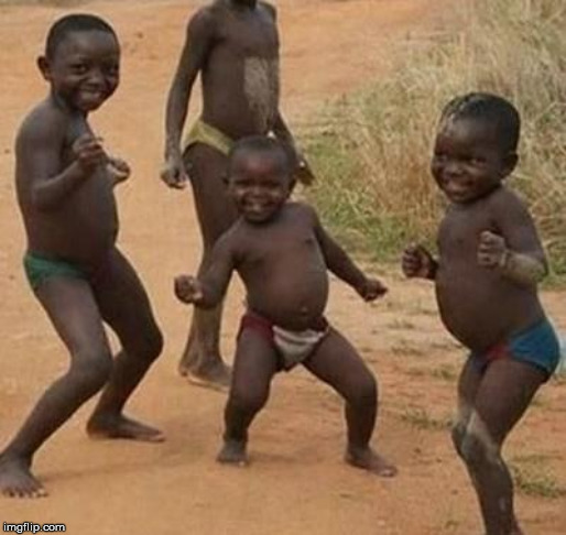 AFRICAN KIDS DANCING | image tagged in african kids dancing | made w/ Imgflip meme maker