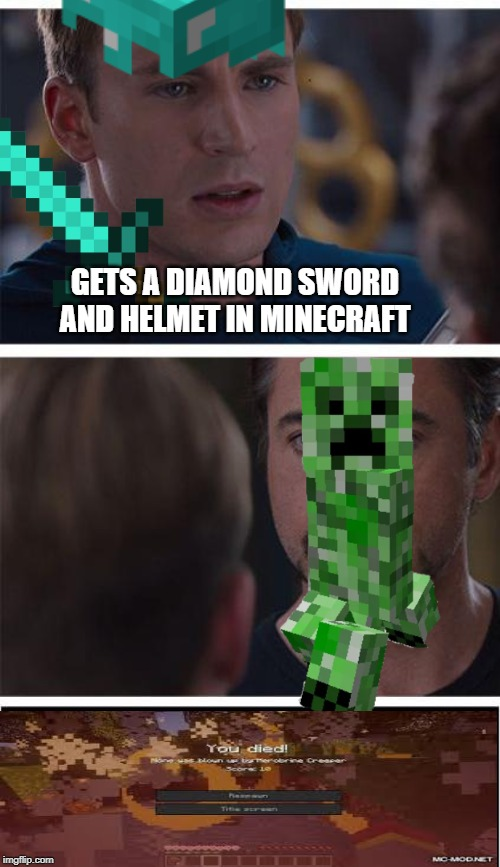 Marvel Civil War 1 |  GETS A DIAMOND SWORD AND HELMET IN MINECRAFT | image tagged in memes,marvel civil war 1,creeper,minecraft creeper,minecraft,diamonds | made w/ Imgflip meme maker