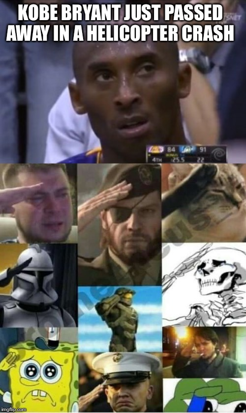 Pay respect for the legend | KOBE BRYANT JUST PASSED AWAY IN A HELICOPTER CRASH | image tagged in questionable strategy kobe,press f to pay respects,memes | made w/ Imgflip meme maker