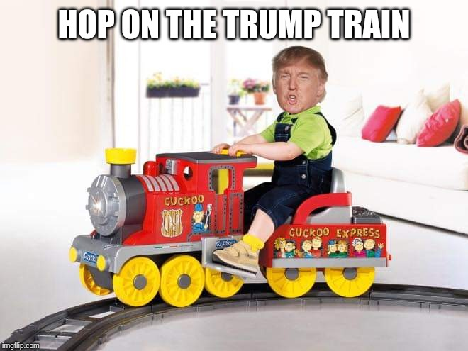 Trump train |  HOP ON THE TRUMP TRAIN | image tagged in trump,train | made w/ Imgflip meme maker