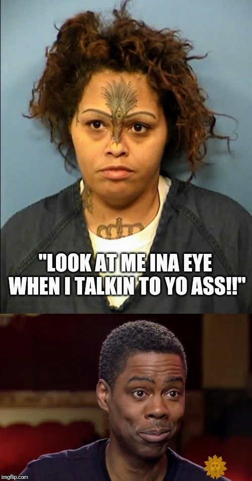 """HEY!!  I'm talkin to you!!"" 