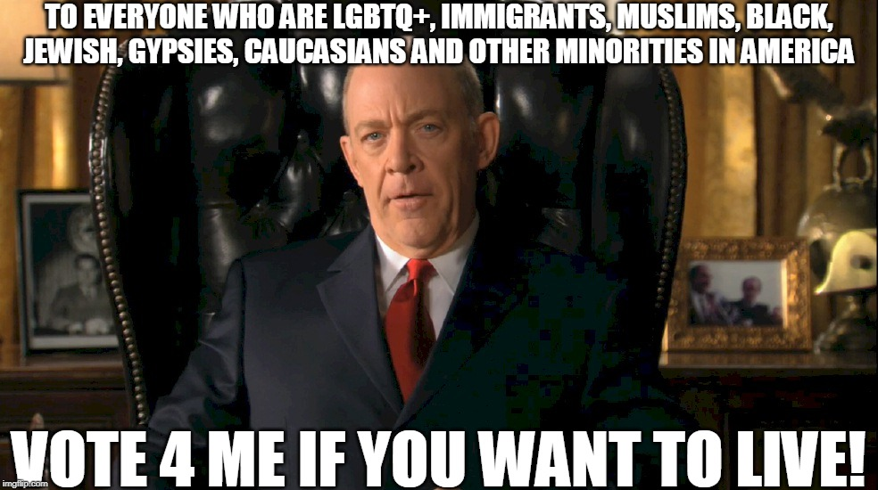 President Howard T. Ackerman Election Poster |  TO EVERYONE WHO ARE LGBTQ+, IMMIGRANTS, MUSLIMS, BLACK, JEWISH, GYPSIES, CAUCASIANS AND OTHER MINORITIES IN AMERICA; VOTE 4 ME IF YOU WANT TO LIVE! | image tagged in memes,red alert,command and conquer,poster,america,united states | made w/ Imgflip meme maker