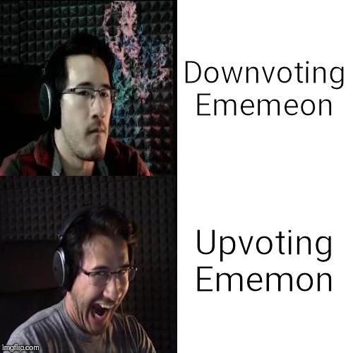 Thanks for this template Ememeon! |  Downvoting Ememeon; Upvoting Ememon | image tagged in markiplier yes and no | made w/ Imgflip meme maker