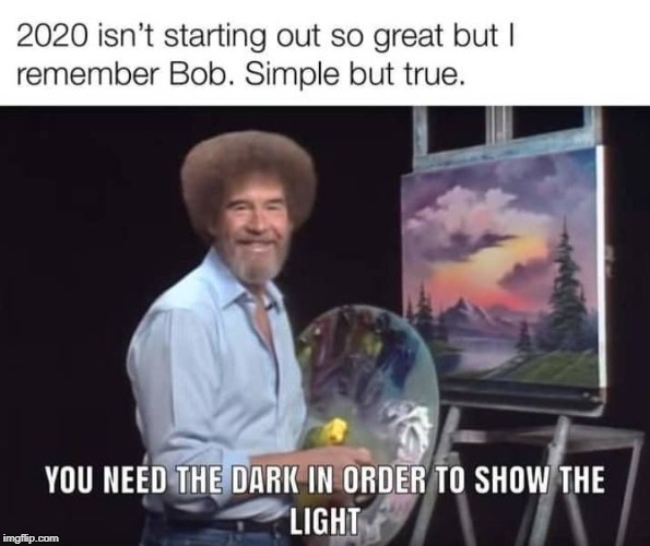 Bob Ross was the best | image tagged in painting,bob ross meme,sunshine | made w/ Imgflip meme maker