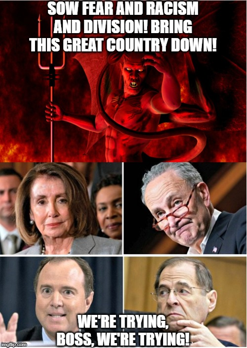 Democrats marching orders. - Imgflip