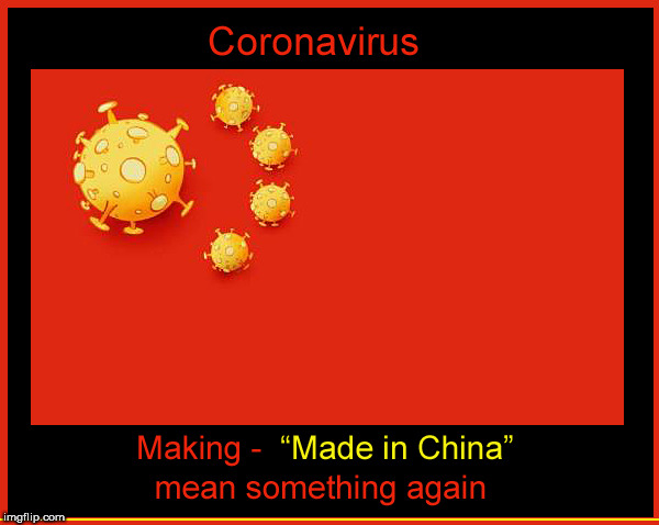 Coronavirus | image tagged in coronavirus,lol,funny memes,made in china,current events,dank meme | made w/ Imgflip meme maker