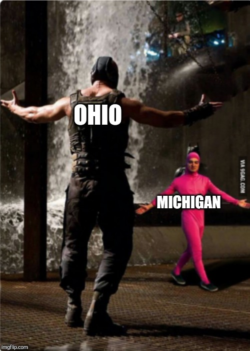 Anybody heard of the Toledo war? | OHIO MICHIGAN | image tagged in pink guy fights bane | made w/ Imgflip meme maker