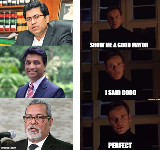 perfection | SHOW ME A GOOD MAYOR I SAID GOOD PERFECT | image tagged in perfection | made w/ Imgflip meme maker