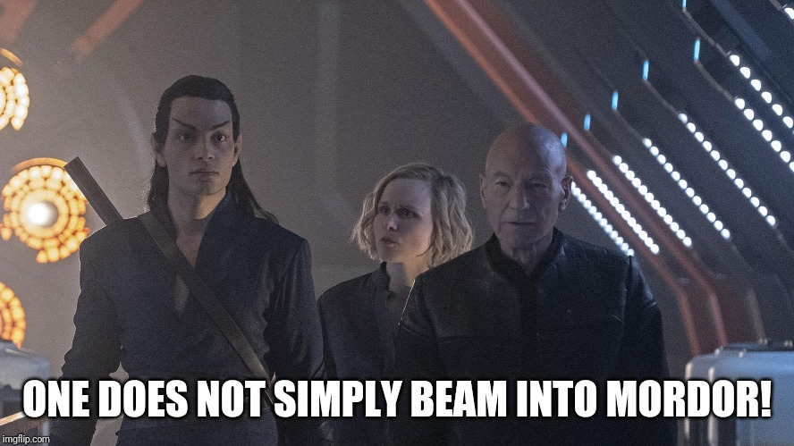 One does not simply beam into Mordor! | ONE DOES NOT SIMPLY BEAM INTO MORDOR! | image tagged in star trek,lotr,lord of the rings,elrond,memes,funny | made w/ Imgflip meme maker
