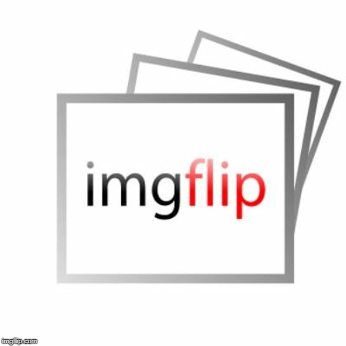 Imgflip | image tagged in imgflip | made w/ Imgflip meme maker