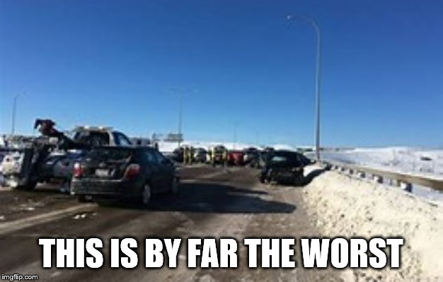 What's the worst accident or anything strange on the road you been in/encountered? |  THIS IS BY FAR THE WORST | image tagged in memes,oh wow are you actually reading these tags,stop it,stop reading the tags,stop | made w/ Imgflip meme maker