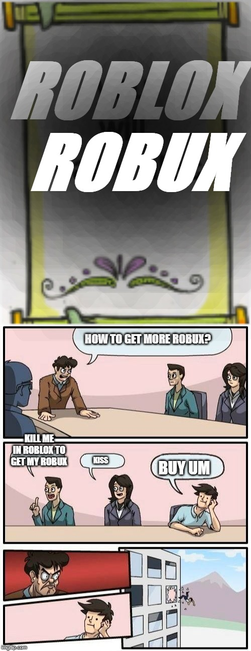 Image Tagged In Memes Boardroom Meeting Suggestion Imgflip