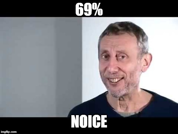 69% NOICE | image tagged in noice | made w/ Imgflip meme maker