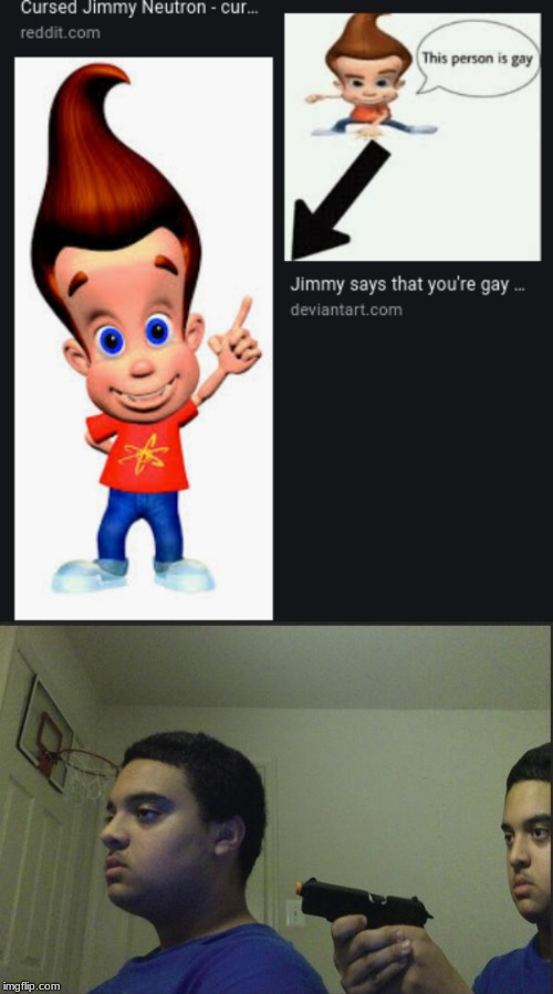 Hol up. | image tagged in trust nobody not even yourself,jimmy neutron | made w/ Imgflip meme maker