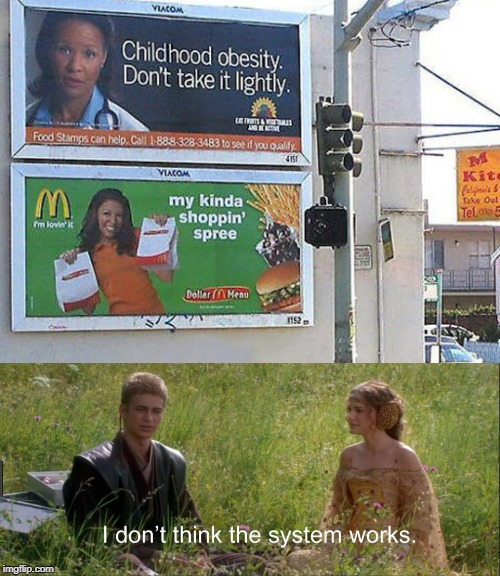 I don't think the system works. | image tagged in i don't think the system works,mcdonalds,obesity,oh wow are you actually reading these tags | made w/ Imgflip meme maker