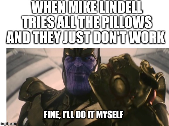 Image Tagged In Memes My Pillow Thanos Imgflip