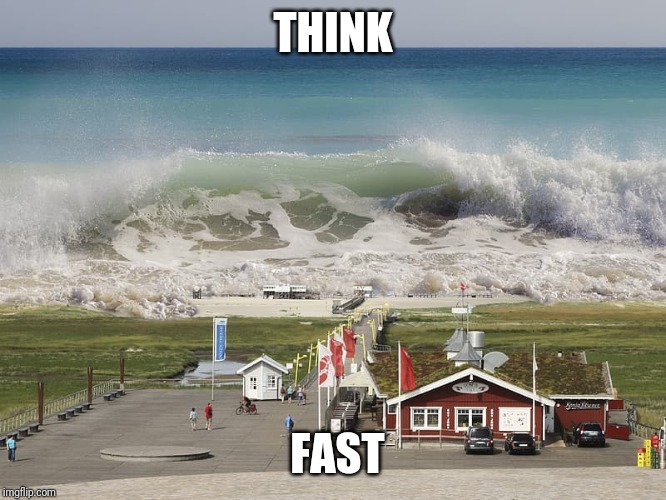 Think Fast | THINK FAST | image tagged in think fast | made w/ Imgflip meme maker