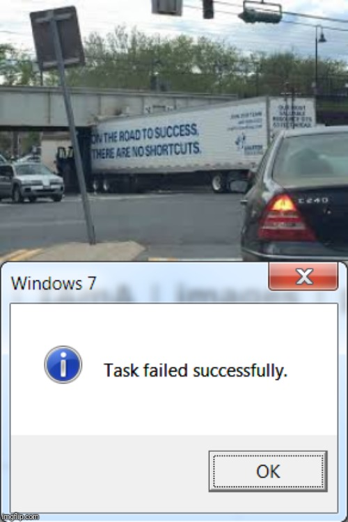 Mac truck | image tagged in task failed successfully,you had one job,truck | made w/ Imgflip meme maker