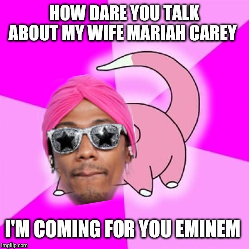 Dude that was 15yrs ago and didnt you cheat on her? | image tagged in slowpoke,nick cannon,eminem,mariah carey | made w/ Imgflip meme maker