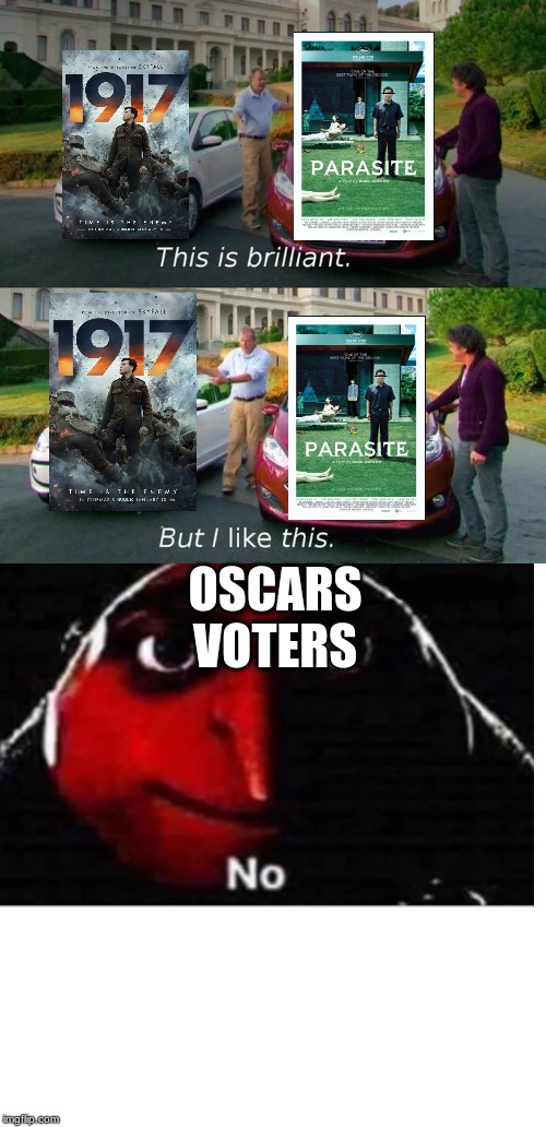 This Is Brilliant But I Like This | OSCARS VOTERS | image tagged in this is brilliant but i like this | made w/ Imgflip meme maker