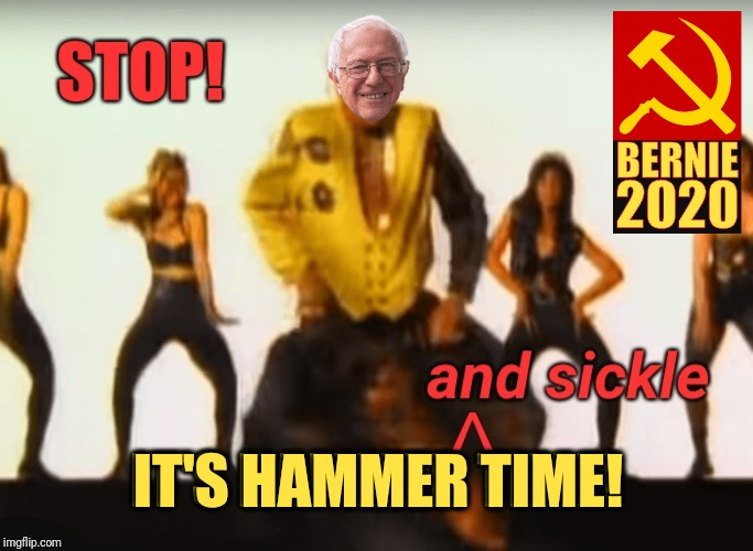 Breaking: Bernie now leads in national polls |  IT'S HAMMER TIME! | image tagged in political meme,primary,bernie sanders,communism,good,democrat party | made w/ Imgflip meme maker