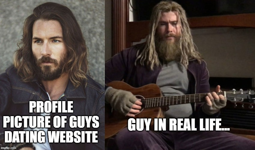 Online dating meme |  PROFILE PICTURE OF GUYS DATING WEBSITE; GUY IN REAL LIFE... | image tagged in mark wystrach meme,online dating,memes,funny,valentine forever alone,valentine's day | made w/ Imgflip meme maker