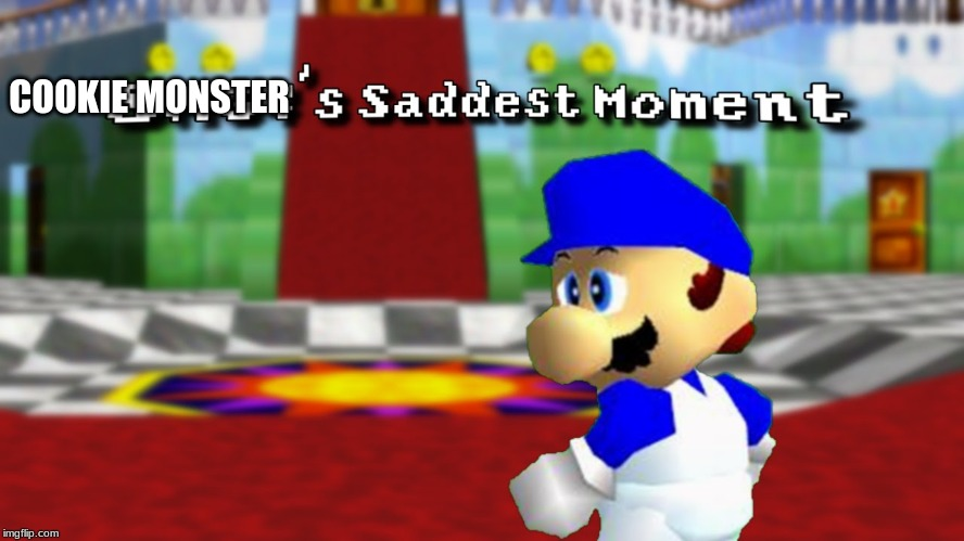 Smg4 Sad Moment | COOKIE MONSTER | image tagged in smg4 sad moment | made w/ Imgflip meme maker