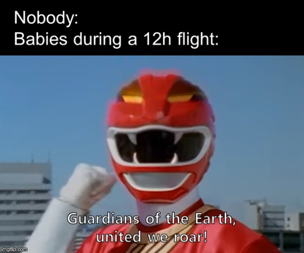 image tagged in power rangers,baby,plane | made w/ Imgflip meme maker