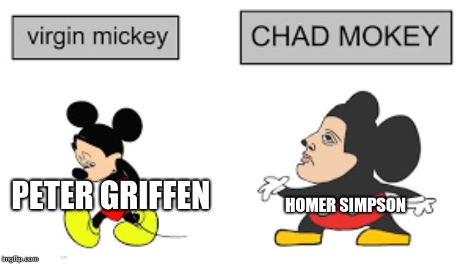 PETER GRIFFEN HOMER SIMPSON | image tagged in virgin vs chad mokey | made w/ Imgflip meme maker