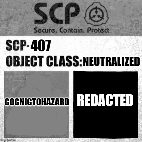 Scp Label Template Thaumiel Neutralized Imgflip Now, there's only explained and neutralised icons left to do. scp label template thaumiel