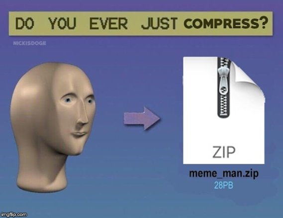 Compressed meme man | image tagged in surreal,meme man,zipper | made w/ Imgflip meme maker