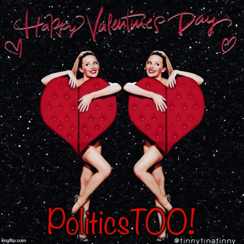 Y'all been good to me. Cheers | PoliticsTOO! | image tagged in kylie valentines,politics lol,politics,valentine's day,valentines day,valentines | made w/ Imgflip meme maker