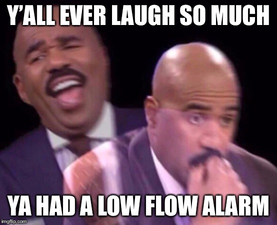Steve Harvey Laughing Serious | Y'ALL EVER LAUGH SO MUCH YA HAD A LOW FLOW ALARM | image tagged in steve harvey laughing serious,vad,heart,hospital,cardiac | made w/ Imgflip meme maker