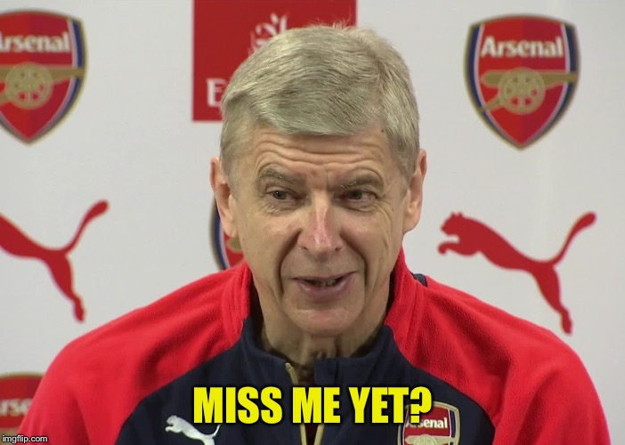 Chicken Wenger | MISS ME YET? | image tagged in chicken wenger | made w/ Imgflip meme maker