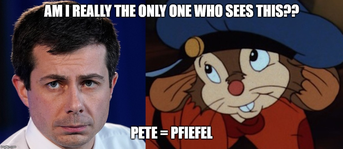 Pete = Pfiefel | AM I REALLY THE ONLY ONE WHO SEES THIS?? PETE = PFIEFEL | image tagged in funny but true,politics | made w/ Imgflip meme maker