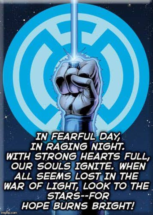 The Blue Lantern Oath | image tagged in memes,quotes,green lantern | made w/ Imgflip meme maker