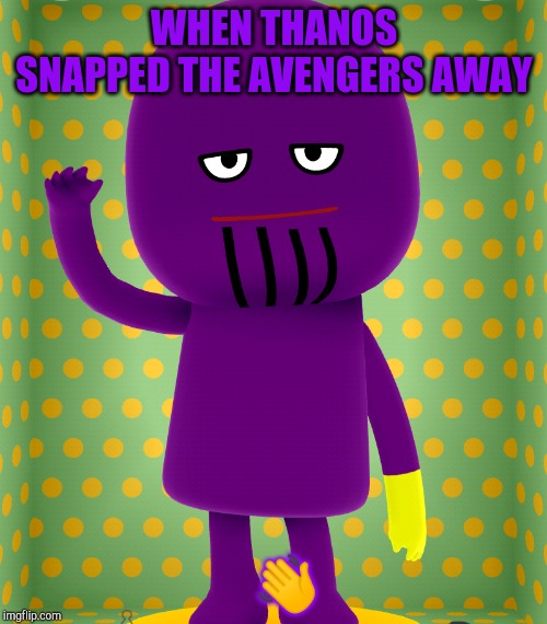 WHEN THANOS SNAPPED THE AVENGERS AWAY ? | image tagged in thanos snap,thanos,avengers,avengers infinity war | made w/ Imgflip meme maker