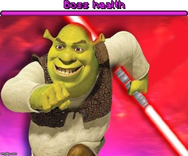 Shrek Boss! | image tagged in shrek,boss battle,big boss,lightsaber,boss,memes | made w/ Imgflip meme maker